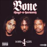 Bone Thugs N Harmony - 2005 - Bone 4 Life