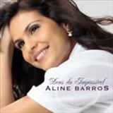Aline Barros - Deus do Impossivel