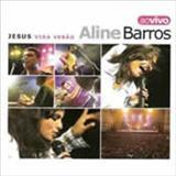 Aline Barros - Jesus Vida Verao - Ao Vivo