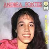 Andrea Fontes - E Fogo Puro