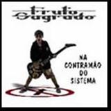 Fruto Sagrado - Na Contra Mao do Sistema