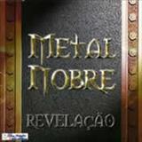 Metal Nobre - Revelacao
