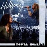Hillsong - You ll come