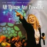 Hillsong - All Things Are Possible