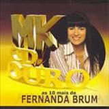 Fernanda Brum - MK CD Ouro - As 10 + de Fernanda Brum