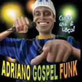 Adriano Gospel Funk - Chuta que e laco