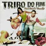 Tribo do Funk - Nosso Bonde E Vencedor