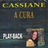Cassiane - A Cura Playback