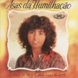 Shirley Carvalhaes - Asas da Humilhacao
