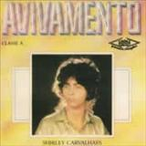 Shirley Carvalhaes - Avivamento