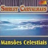 Shirley Carvalhaes - Mancoes Celestiais