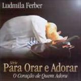 Ludmila Ferber - O Coração de Quem Adora