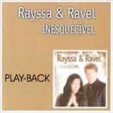 RAYSSA E RAVEL - Inesquecível (playback)