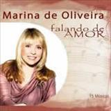 Marina de Oliveira - Falando de Amor