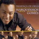 Marquinhos Gomes - Presenca de Deus