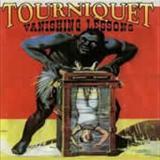Tourniquet - Vanishing Lessons