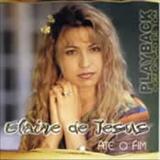 Elaine de Jesus - Ate o fim Playback