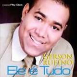 Gerson Rufino - Ele e Tudo playback