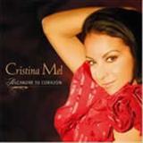 Cristina Mel - Alcanzar Tu Corazon