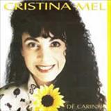 Cristina Mel - De Carinho
