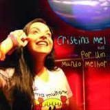 Cristina Mel - Por Um Mundo Melhor