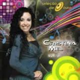 Cristina Mel - Selecao de Ouro Vol 3