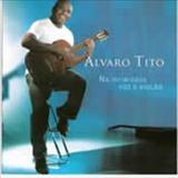 Álvaro Tito - Na Intimidade: Voz e Violão vol.1
