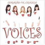 Voices - Coração de Criança