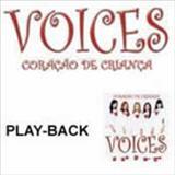 Voices - Coração de Criança Play Back