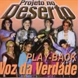 Voz da Verdade - Projeto no Deserto Playback