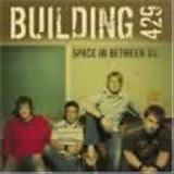 Building 429 - Space In Between Us Expanded Ed
