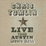 Chris Tomlin - Live From Austin Music Hall