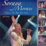 Soraya Moraes - Deixa O Teu Rio Me Levar