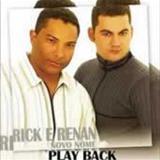 Rick e Renan Ruan - Novo Nome PB