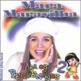 Mara Maravilha - Para os pequeninos Vol 2 Playback