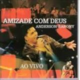 Anderson Barony - Amizade Com Deus