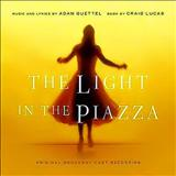 Overture - The Light in the Piazza