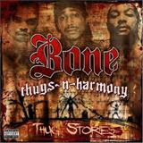 Bone Thugs N Harmony - 2006 - Thug Stories