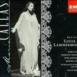 Maria Callas - CALLAS - Lucia de Lammermoor- (trechos mais importantes da ópera completa)  - Donizetti