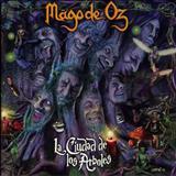 Mago de Oz - La Ciudad de Los Árboles