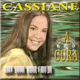 Cassiane - A Cura