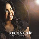 Gisele Nascimento - Rio de Milagres