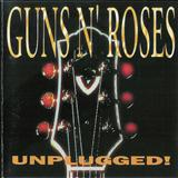 Guns N Roses - Unplugged!