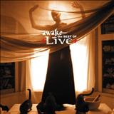 Live - Awake- The Best of Live