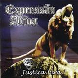 Expressão Ativa - jUSTIÇA VIRÁ