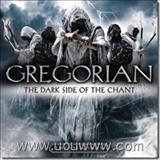 Gregorian - Gregorian - The Dark Side Of The Chant (2010)