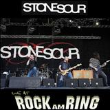 Stone Sour - (2006) - Live at Rock Am Ring: