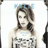 Kylie Minogue - Lets Get To It