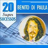Benito Di Paula - 20 Super Sucessos