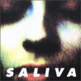 Saliva - Saliva